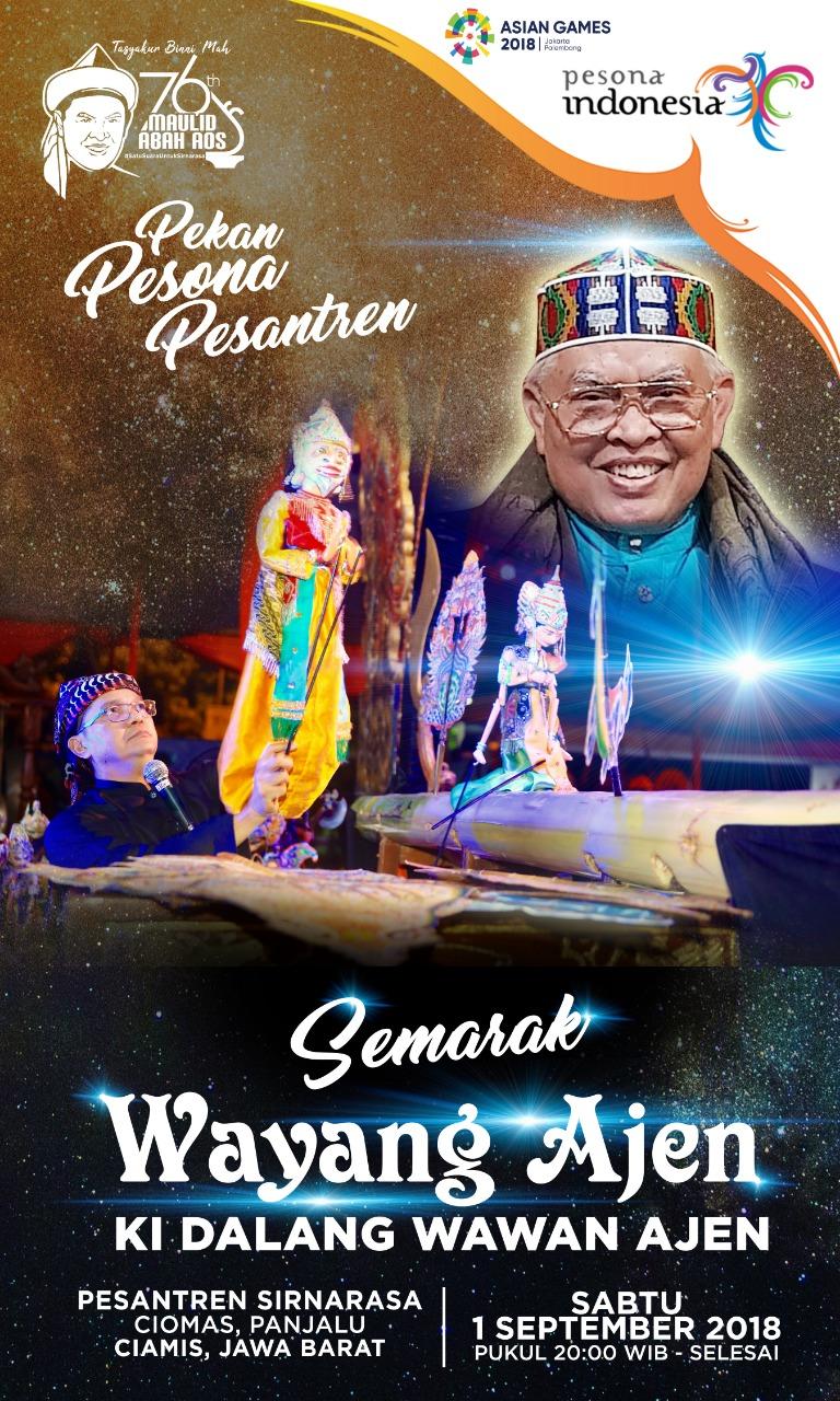 Pekan Pesona Pesantren & Semarak Wayang Ajen dalam maulid Abah Aos ke 76